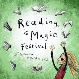 Reading is Magic Festival | Virtual Event Bath Bath  | Mon 27th September 2021 Lineup