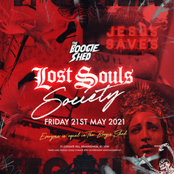 The Lost Souls Society - Friday Tickets   The Boogie Shed Birmingham    Fri 11th June 2021 Lineup