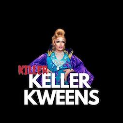Keller Kweens - Killer halloween special Tickets | Bierkeller Liverpool Liverpool  | Fri 29th October 2021 Lineup
