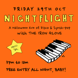 Nightflight Halloween Party: An Evening Of Synth Pop & Disco Tickets | HWK  THE LOT LONDON  | Fri 29th October 2021 Lineup
