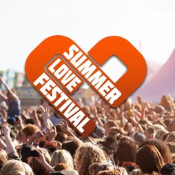 SUMMER LOVE FESTIVAL Tickets | East Bysshe Showground Newchapel, Surrey   | Sat 4th September 2021 Lineup