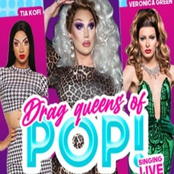 Drag Queens Of Pop | Vaudeville Theatre London   | Tue 18th May 2021 Lineup