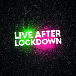 Live After Lockdown Tickets | The Classic Grand Glasgow  | Fri 13th August 2021 Lineup