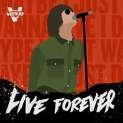 Live Forever Tickets   The Venue Nightclub Manchester    Fri 30th July 2021 Lineup