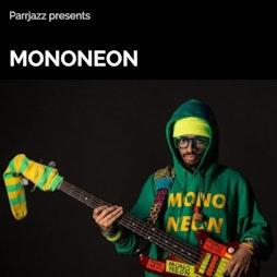 Parrjazz presents MonoNeon Tickets | Future Yard Birkenhead  | Fri 19th November 2021 Lineup