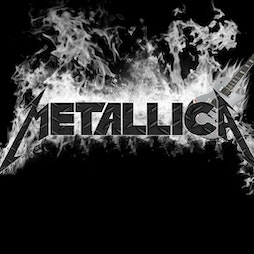 Metallica Tribute Tickets   Live Room Cleckheaton    Sat 26th March 2022 Lineup