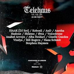 TELEHAUS - 24 hour party Tickets   London Venue TBA London    Fri 17th December 2021 Lineup