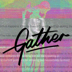 Gather: War on Silence Tickets | Annie's Attic Southend-on-Sea  | Sat 3rd July 2021 Lineup