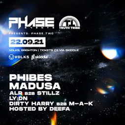 Phase Two: Freshers Drum & Bass Party w/ Phibes, Madusa, Tickets   The Volks Nightclub Brighton    Wed 22nd September 2021 Lineup