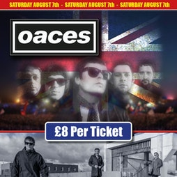 Oaces Messiahs Alleys Tickets   Parr Conservative Club  St. Helens    Sat 7th August 2021 Lineup