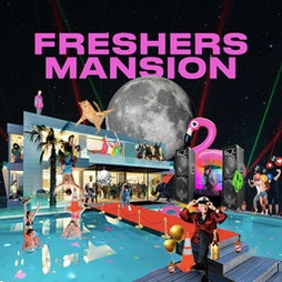 FRESHERS MANSION - Liverpool Tickets   Revolution St Peters Square  Liverpool    Thu 23rd September 2021 Lineup