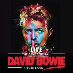 The Sensational David Bowie Tribute Band Tickets | La Belle Angele Edinburgh  | Sat 3rd July 2021 Lineup