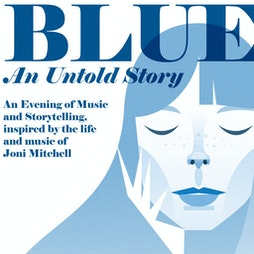 Blue: An Untold Story  Tickets | NIAMOS Formely The Nia Centre  Manchester  | Thu 16th September 2021 Lineup