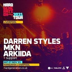 Hard Generation 2021 Tour Presents Darren Styles Tickets   Hangar 34 Liverpool    Sat 27th November 2021 Lineup