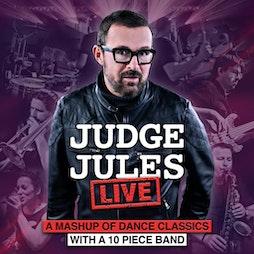 Judge Jules Live Tickets   Rainton Arena Houghton-le-Spring    Fri 19th November 2021 Lineup