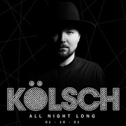 SWG3 Presents Kolsch Tickets   TV Studio   SWG3 Glasgow    Fri 1st October 2021 Lineup