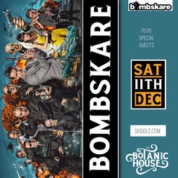 Bombskare Tickets | The Botanic House Inverness  | Sat 11th December 2021 Lineup
