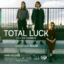 Total Luck (FKA The Cosmics) Tickets | Hare And Hounds Birmingham  | Wed 28th July 2021 Lineup