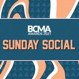BCMA Awards Sunday Social Tickets | Under The Bridge  London  | Sun 14th November 2021 Lineup