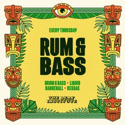 Rum & Bass - Freshers Opening Party Tickets   The Deaf Institute Manchester    Thu 16th September 2021 Lineup