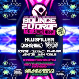 BOUNCE 2 U DROP Tickets | The Light Nightclub Scunthorpe  | Sat 18th September 2021 Lineup