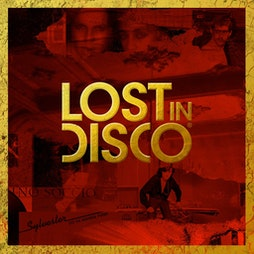 Lost In Disco Tickets | Bush Hall London  | Sat 25th September 2021 Lineup