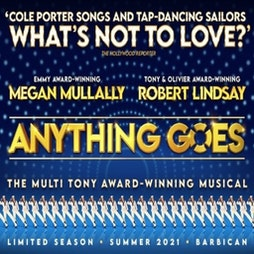 Anything Goes | Barbican Centre London  | Sat 24th July 2021 Lineup