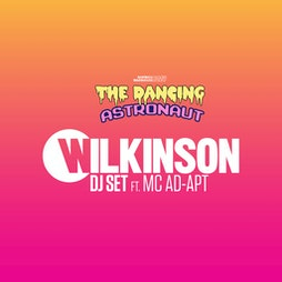 The Dancing Astronaut x Return to the Zoo | Wilkinson - Norwich Tickets | Norwich Warehouse Norwich  | Wed 22nd September 2021 Lineup