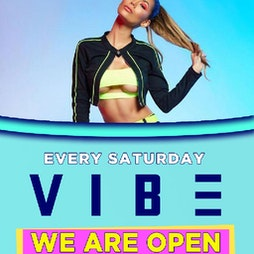 VIBE - Manchesters Biggest Saturday  Tickets   Playground Nightclub Manchester    Sat 12th June 2021 Lineup