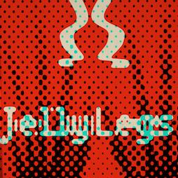Jelly Legs Tickets | Werkhaus London  | Sat 24th July 2021 Lineup