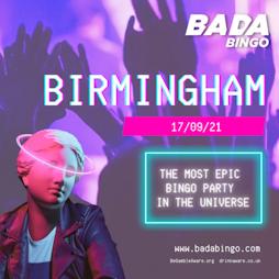 Bada Bingo Birmingham  Tickets | Buzz Bingo Great Park Birmingham Birmingham  | Fri 17th September 2021 Lineup