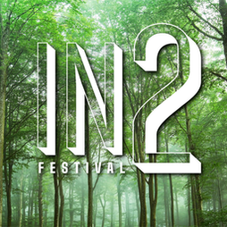 IN2 Festival  Tickets   East Bysshe Showground Newchapel, Surrey     Sat 11th September 2021 Lineup