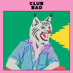 Club Bad w/ O'Flynn, Melé & Nikki Chong Tickets   24 Kitchen Street Liverpool    Sat 11th September 2021 Lineup