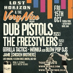 Dub Pistols (live), The Freestylers (live) and More Tickets | Lost Horizon HQ Bristol  | Fri 15th October 2021 Lineup