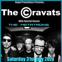 The Cravats with guests The Metatrons Tickets | Prince Albert Brighton  | Sat 31st July 2021 Lineup