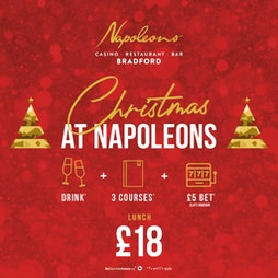 Christmas Lunch | Napoleons Casino And Restaurant Bradford Bradford   | Fri 3rd December 2021 Lineup