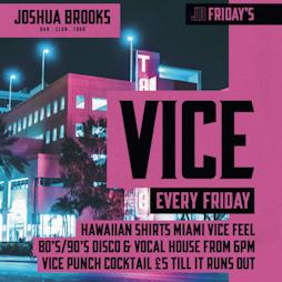 Vice Fridays at Joshua Brooks   Joshua Brooks Manchester    Fri 17th September 2021 Lineup