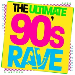 The Ultimate 90s Rave Tickets | Royal Highland Centre Edinburgh  | Sat 25th September 2021 Lineup