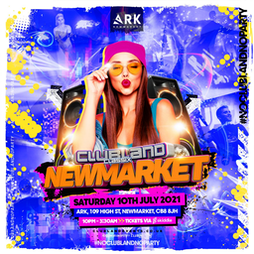 Clubland Classix Newmarket Tickets | The Ark Newmarket  | Sat 10th July 2021 Lineup