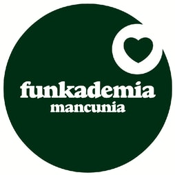 Funkademia at Mint Lounge Tickets   Mint Lounge Manchester    Sat 25th September 2021 Lineup
