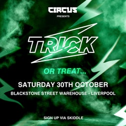 Patrick Topping - Liverpool. Circus Presents Trick | Skiddle