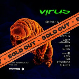 Sold Out! Virus Recordings -London Tickets | The Steel Yard London  | Sat 6th November 2021 Lineup