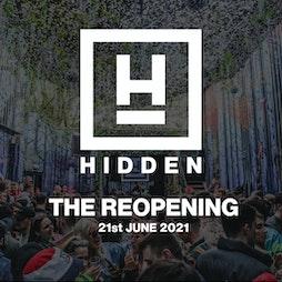 Venue: Hidden: The Reopening | Hidden Manchester  | Mon 21st June 2021