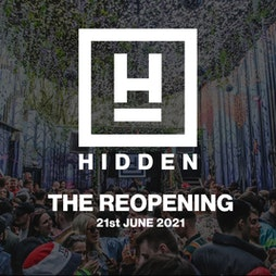 Hidden: The Reopening Tickets | Hidden Manchester  | Mon 21st June 2021 Lineup