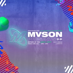 The Mvson Garden Party Returns Tickets | BEC ARENA OUTDOOR EVENT SPACE Manchester  | Fri 23rd July 2021 Lineup