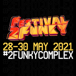 Radio2funky Official Festival DJ Launch Party Tickets | 2Funky Street Kitchen  Leicester   | Fri 28th May 2021 Lineup
