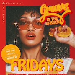 Venue: Groove In The Garden | 54 LIVERPOOL Liverpool  | Fri 23rd April 2021