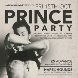 Prince Party Tickets | Hare And Hounds Birmingham  | Fri 15th October 2021 Lineup