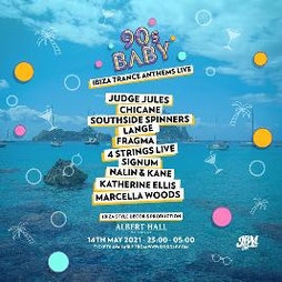 90s Baby - Ibiza Trance Anthems LIVE Tickets | Albert Hall Manchester  | Sat 4th December 2021 Lineup