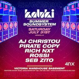002 - Kaluki Summer Sound System Tickets | Victoria Warehouse Basement Manchester  | Sat 31st July 2021 Lineup